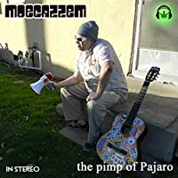 The Pimp Of Pajaro
