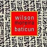 ウィルソン・モレイラ&バチクン