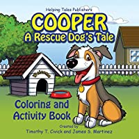 Cooper: A Rescue Dog's Tale Coloring and Activity Book