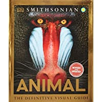 Animal: The Definitive Visual Guide (Smithsonian Collection)