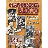Clawhammer Banjo ~ Tunes, Tips & Jamming (book & CD set)
