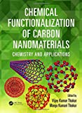Chemical Functionalization of Carbon Nanomaterials: Chemistry and Applications