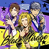 Black Mirage(Take it easy!(伊達京也センターver.))