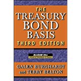 The Treasury Bond Basis: An In-depth Analysis For Hedgers, Speculators, And Arbitrageurs (McGraw-Hill Library Of Investment A