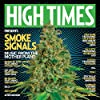 High Times Presents: Smoke Signals Music from the Mother Plant, Vol. 1