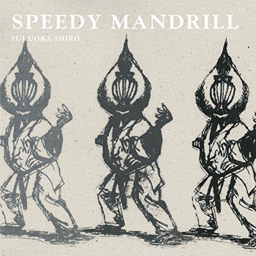 SPEEDY MANDRILL