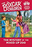 The Mystery of the Mixed-up Zoo (Boxcar Children Mysteries)