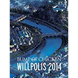 BUMP OF CHICKEN WILLPOLIS 2014(初回限定盤) [DVD]