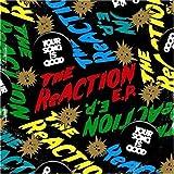 THE ReACTION E.P.(初回限定盤)(DVD付)
