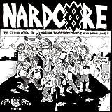 Nardcore: Oxnard Hardcore [Explicit]