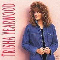 Trisha Yearwood by Trisha Yearwood (1991-07-02)