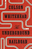 「The Underground Railroad (English Edition)」販売ページヘ
