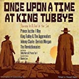 Once Upon A Time At King Tubbys (PSCD62)