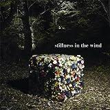 stillness in the wind