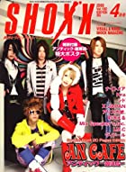 SHOXX (ショックス) 2008年 04月号 [雑誌]()