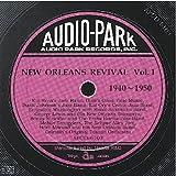 ニューオリンズ・リバイバル 第1集 (1940~1950) New Orleans Revival Volume 1(1940~1950)