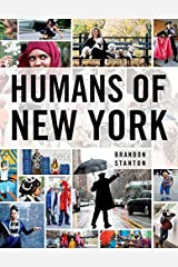 Humans of New York by Brandon Stanton (2015-01-01) Hardcover