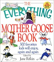 Everything Mother Goose (Everything Series)