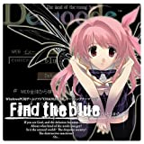 PCゲーム「CHAOS;HEAD」オープニングテーマ「Find the blue」