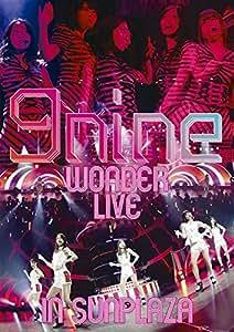 9nine WONDER LIVE in SUNPLAZA [DVD]
