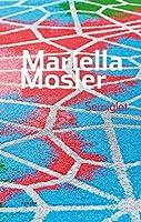 Mariella Mosler: Semiglot