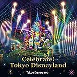 東京ディズニーランド Celebrate! Tokyo Disneyland 画像