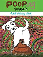 Pooping Animals: Adult Coloring Book