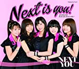Next is you!♪NEXT YOUのCDジャケット