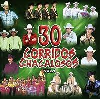 Vol. 1-30 Corridos Chacalosos
