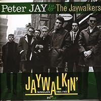 JAYWALKIN' ~ SINGLES 1962-1965