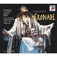 Massenet: H—rodiade / Gergiev, San Francisco Opera