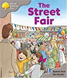 Oxford Reading Tree : the Street Fair (Oxford ReadingTree)