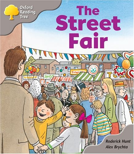 Oxford Reading Tree : the Street Fair (Oxford ReadingTree)の詳細を見る