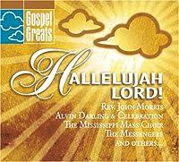 Gospel Greats: Hallelujah Lord