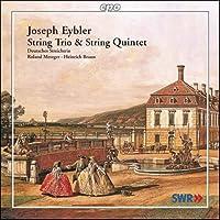 アイプラー:弦楽三重奏曲ハ長調Op.2/弦楽五重奏曲変ロ長調Op.6-1(Eybler:String Trio,String Quintet)