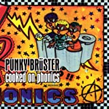 Punky Bruster - Cooked On Phonics [Explicit]