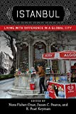 Istanbul: Living with Difference in a Global City (New Directions in International Studies) (English Edition)