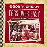Good 'n' Cheap: the Eggs Over