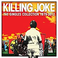 The Singles Collection 1979-2012 [3 CD][Deluxe Edition] by Killing Joke (2013-06-04)