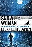 Snow Woman (The Maria Kallio Series Book 4) (English Edition)