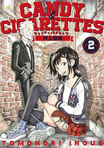 CANDY&CIGARETTES(2) (ヤングマガジンコミックス)