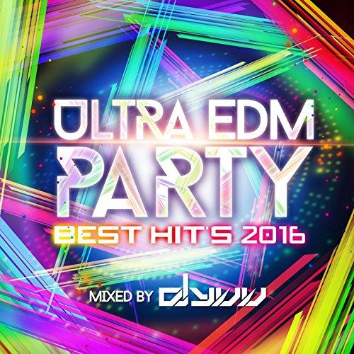 ULTRA EDM PARTY -BEST HIT'S 20...