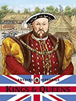 Ladybird Histories: Kings and Queens by Ladybird(2011-06-02)