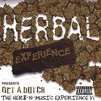 Vol. 1-Get a Dutch-the Herb-N-Music Experience