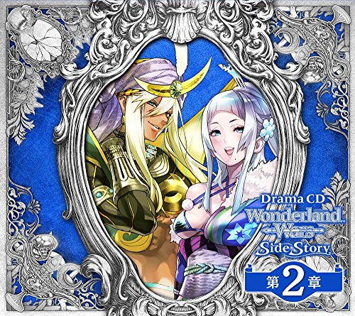 ドラマCD「Wonderland Wars」Side Story 第2章