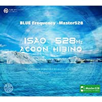 〜愛の周波数528Hz〜で奏でるラグジュアリな癒し空間を『BLUE Frequency -Master528』