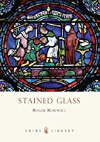 Stained Glass (Shire Library) by Roger Rosewell(2012-07-24)