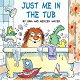 Just Me in the Tub (Pictureback(R))