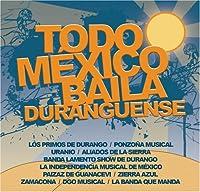 Todo Mexico Baila Duranguense