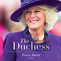 The Duchess: Camilla Parker Bowles and the Love Affair That Rocked the Crown, Library Edition